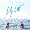 Jay Park - My Last (Mr.LAWH remix)