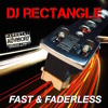 FAST & FADERLESS INTRO - Dj Rectangle
