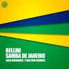 Bellini - Samba De Janeiro (Luca Debonaire Remix)