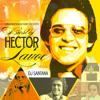 DJ Santana - The Best of Héctor Lavoe - LMP - 2015
