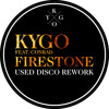 Kygo - Firestone (Used Disco Rework)★FREE DOWNLOAD★