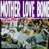 Mother Love Bone-Man Of Golden Words (Cover)