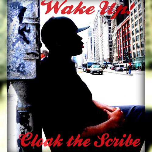 Wake Up (@cloakthescribe)
