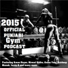 2015 Official Punjabi Gym Podcast - Featuring Jazzy B, Aman Yaar, Kuldeep Manak, and Tru Skool