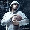 I Get Up - J.cole