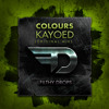 Colours - Kayoed (Original Mix)