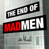 The End of Mad Men 4: Time & Life