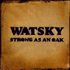 Watsky- Strong as an Oak ( Cover )