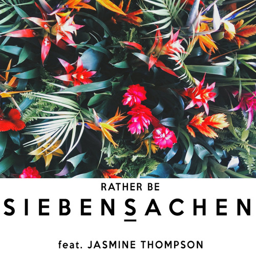 Rather Be - Jasmine Thompson (Siebensachen Remix) Chords - Chordify