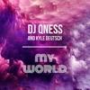 DJ Qness & Kyle Deutsch - My World [Master]