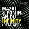 Mazai & Fomin, AN.DU - Infinity (Edgar Aguirre Remix 2013)