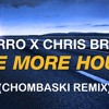 Deorro & Chris Brown - Five More Hours (Chombaski Club House Remix)