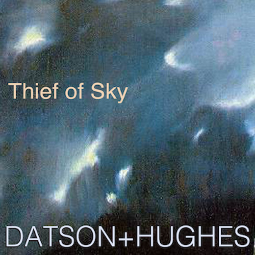 THIEF OF SKY by DATSON+HUGHES