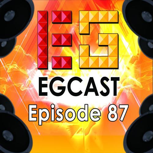 EGCast: Episode 87 - Crossover ألعاب الـ