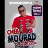 Cheb Mourad - Omri Baghi Nchofha RmX By Dj Toufik Pro (Test Quality)