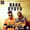 Fly Boy - Baba Oyoyo ft Olamide