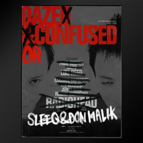 Sleeq & Don Malik - daze or confused (d2 2/2)