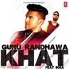 Khat-(Guru Randhawa)