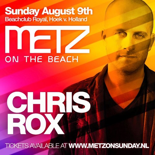 Metz on the Beach Summer Feelings - Guestmix by CHRIS ROX | AUGUST 2015