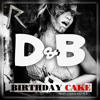 Rihanna - Birthday Cake (feat. Chris Brown) [Duck&Bear Remix]