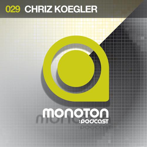 MNTNPC029 - MONOTON:audio pres. Chriz Koegler