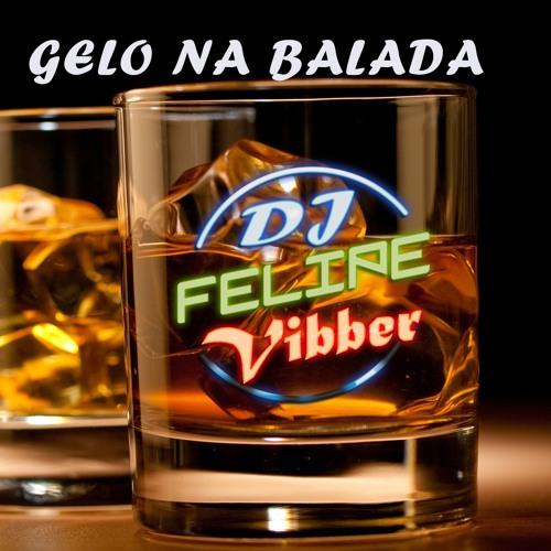 Gelo Na Balada - Cavaleiros Do Forró RE DJ FELIPE VIBBER