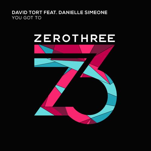 David Tort & Danielle Simeone - You Got To