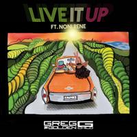 Greg G- Live It Up Ft Noni Rene