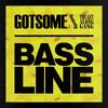 GotSome - Bassline (Atom Pushers , 5ynk Remix)