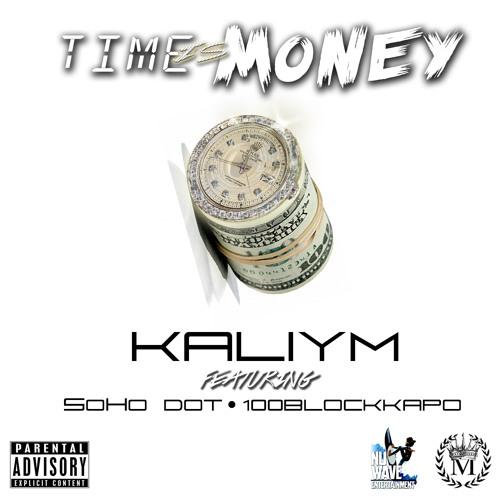 Time Is Money Ft. SohoDot & 100BlockKapo