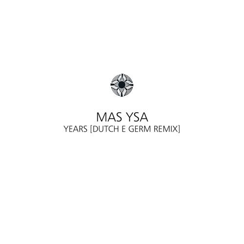 Years (Dutch E Germ Remix)