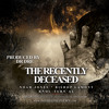 The Recently Deceased Ft. Bishop Lamont, Knocturnal (Prod. By Dr.Dre)