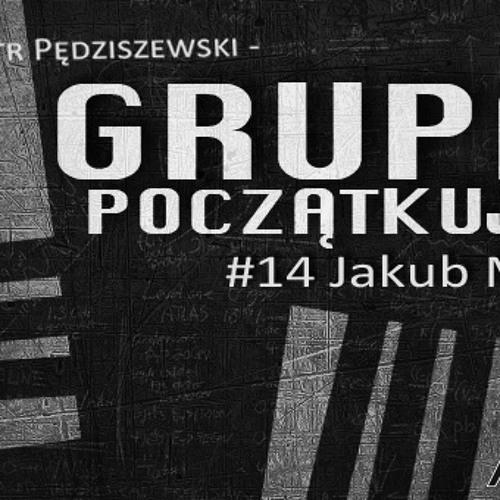 Grupa Początkująca #14 - Jakub Mauricz