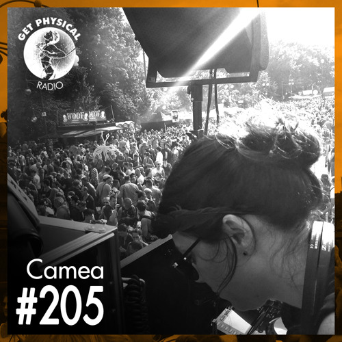 Get Physical Radio #205 Mixed By Camea (Live @ CSD 2015)