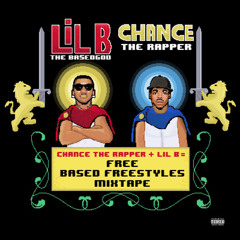 Chance The Rapper Ft. Lil B - We Rare (BASED FREESTYLE)