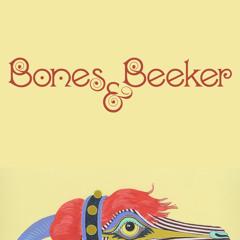 """Bones & Beeker """"Each Time I Die"""" (Wax Poetics Records)"""
