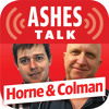 Ashes Talk: Ben Horne and Mike Colman preview Day one of Fourth Ashes Test