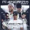 - A Ti Te Encanta - Alexis & Fido - Tony Dize - Wisin - Don Miguelo FT DJ LEITOO