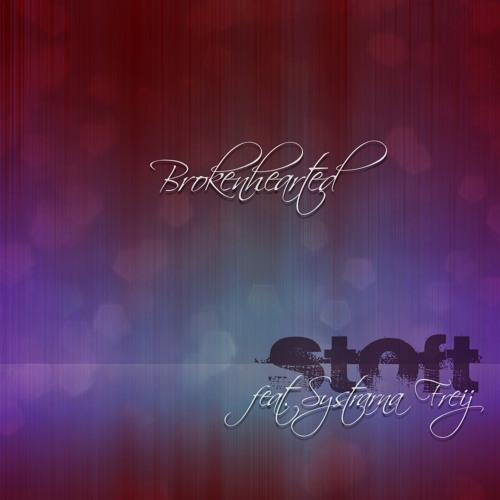 Stoft feat. Systrarna Freij - Brokenhearted
