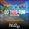 Job 2 Do - Do-Ther-Tum (Doo Doo Doo) (PhilZzz Tropical Remix)
