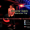B-mster Beatz - Generation Trap (Best Audio)
