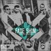Fade Shim (Ft Alireza Renzo)