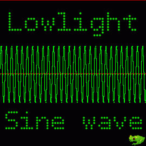 Lowlight - Sinewave