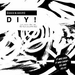Various - [Cease & Desist] DIY! (Cult classics from the Post-Punk era 1978 - 82)