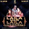 Laila Me Laila - ( DJ AVIN AND DJ SAGAR )