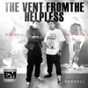 The Vent from the helpless - Russell Langg Ft Big Paw
