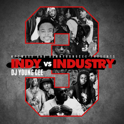 dj young cee indy vs industry