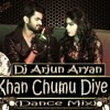 Ek Khan Chumu Diye Jaa (EDM Mix) - Dj Arjun Aryan
