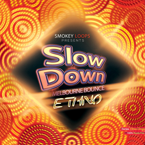 Slow Down Bounce Ethno