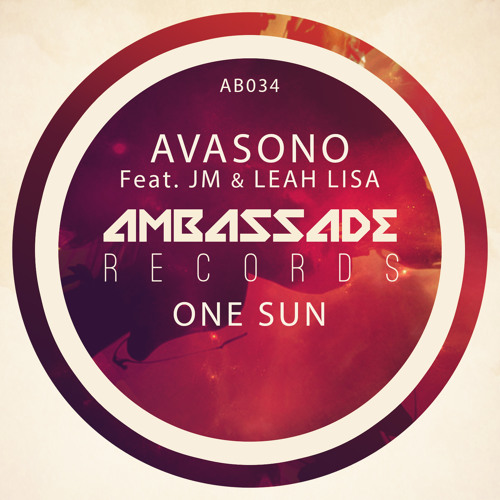 Avasono Feat. JM & Leah Lisa - One Sun (Dub Mix) [Ambassade Records]